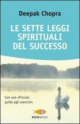 Le Sette Leggi Spirituali del Successo - Libro