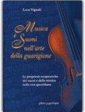 Musica e Suoni nell'Arte della Guarigione