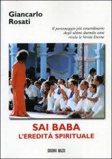 Sai Baba - l'Eredità Spirituale