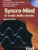 Syncro-Mind. Le Onde della Mente - Cd audio