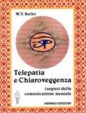 Telepatia e Chiaroveggenza