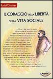 Il coraggio della libertà nella vita sociale
