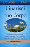 Guarisci il tuo Corpo - Libro + CD