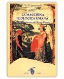 La Macchina biologica umana