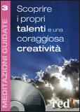 Meditazioni Guidate 3 - Scoprire i Propri Talenti e una Coraggiosa Creatività - CD