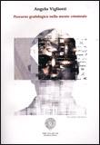 Percorso grafologico della mente criminale
