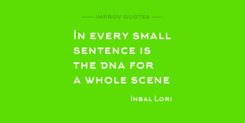Impro Quote: Inbal Lori