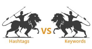 Hashtags vs Keywords