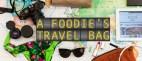 Η βαλίτσα ενός Foodie
