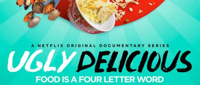 """Ugly Delicious. Ποτέ ξανά το """"άσχημο"""" φαγητό δεν ήταν τόσο λαχταριστό."""