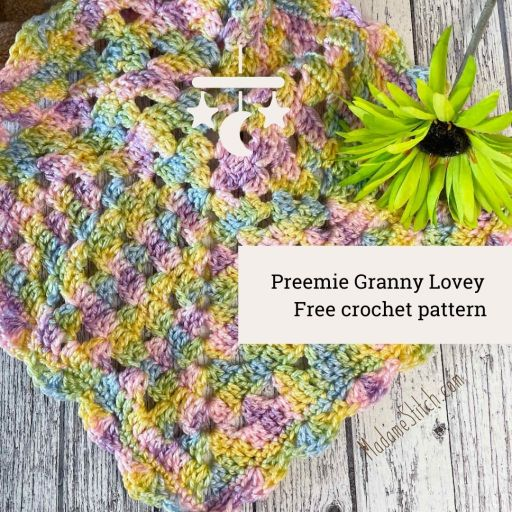 Preemie baby blanket; granny lovey free crochet pattern by MadameStitch.
