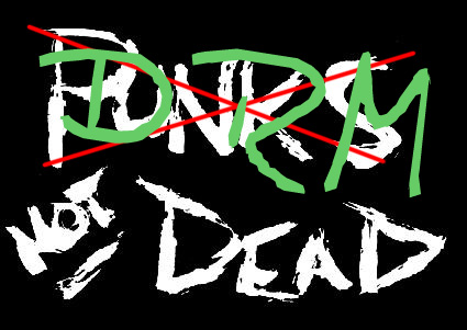 drm not dead