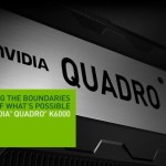 NVIDIA anuncia la Quadro K6000, GK110 con todos sus CUDA Cores Habilitados!