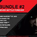 APU13: AMD anuncia Never Settle Forever Bundle para sus Radeon R9/R7