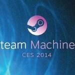 CES2014: Steam presentó sus Steam Machines: Precios y Especificaciones