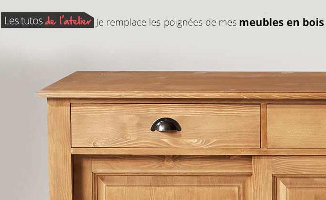 tuto remplacer les poignees de vos meubles