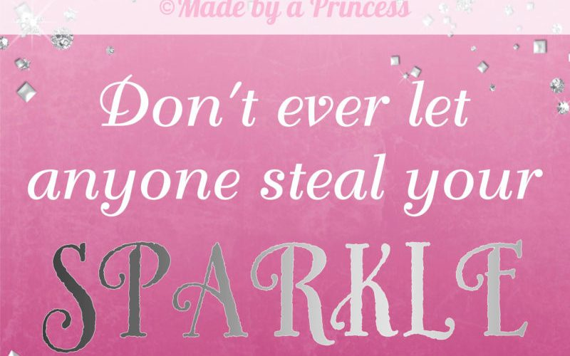 Don't Let Anyone Steal Your Sparkle Free iPhone 6 Wallpaper
