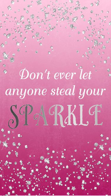 Made by a Princess iPhone 6 Dont Let Anyone Steal Your Sparkle Wallpaper
