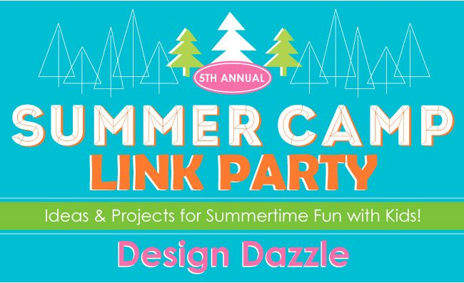 Design Dazzle Summer Camp Link Party