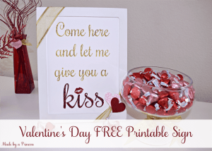 FREE Valentines Day Let Me Give You Kiss Printable