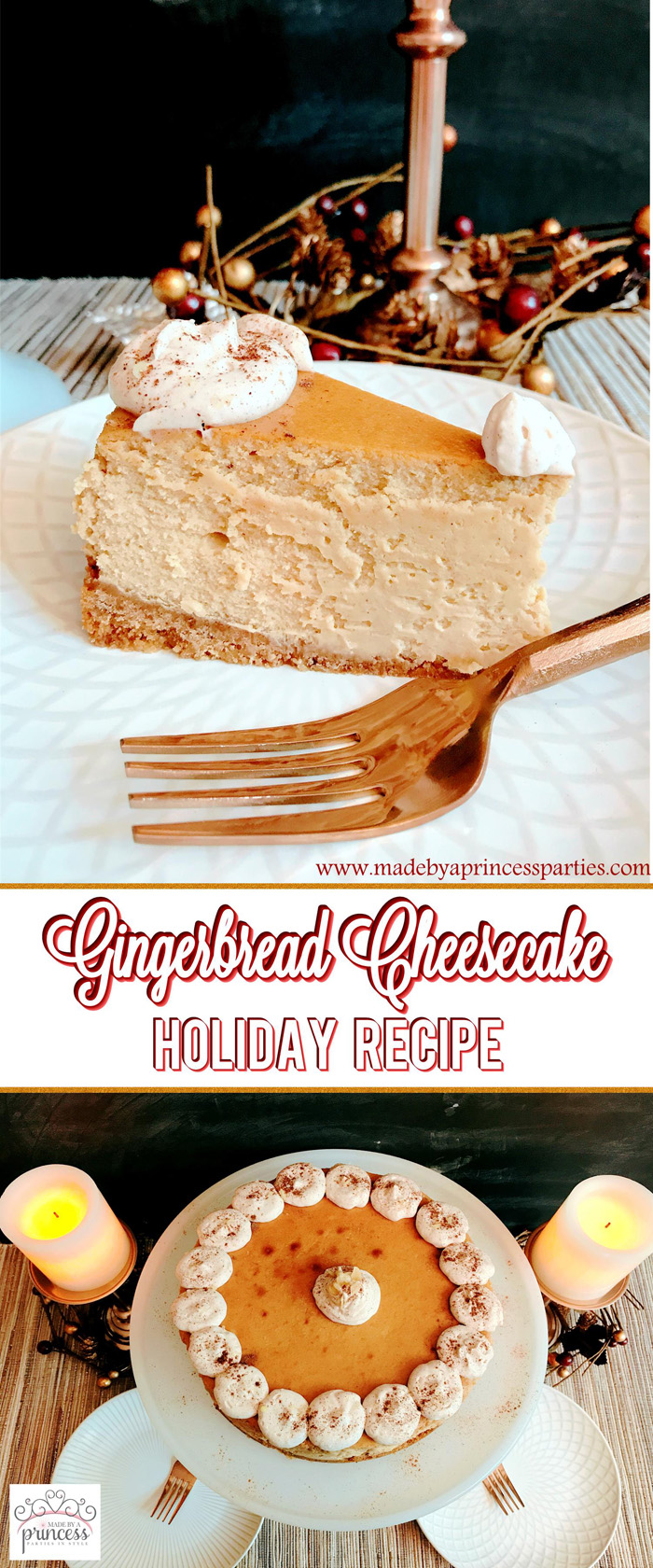 Gingerbread Cheesecake Dessert Recipe Pin for Later Made by a Princess #gingerbreadcheesecake
