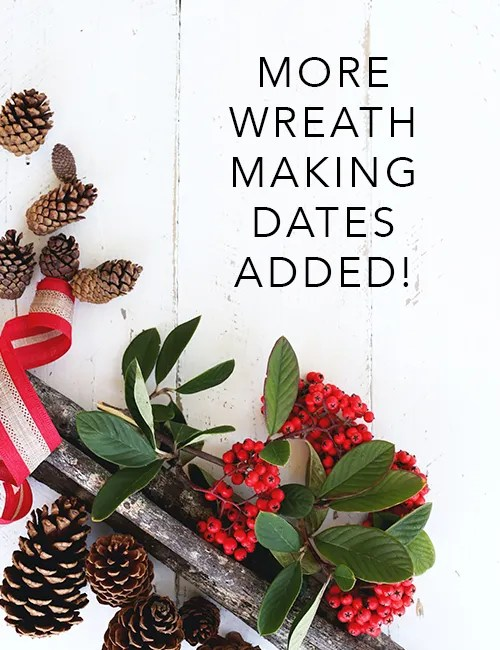 new dates added for christmas wreath making workshops