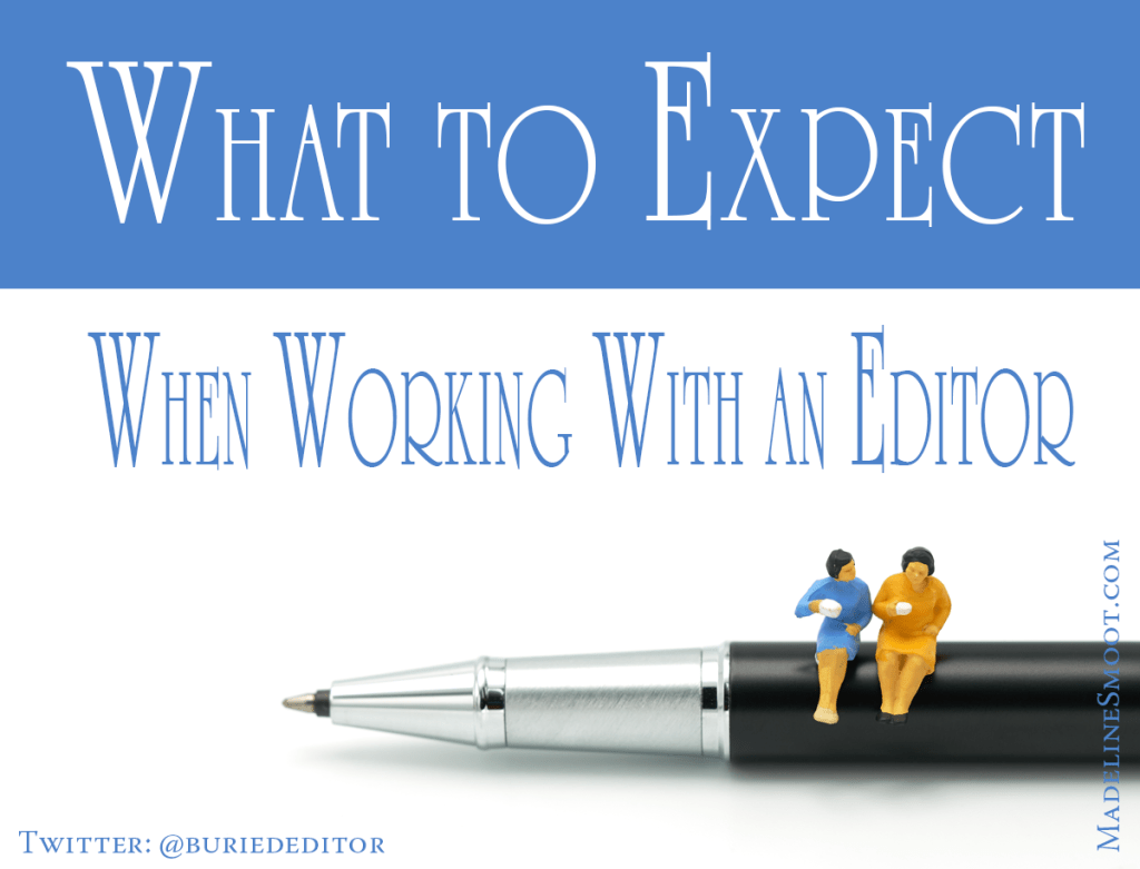 What to Expect When Working With an Editor