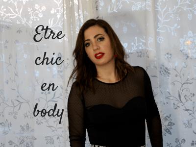 Etre chic en body - présentation