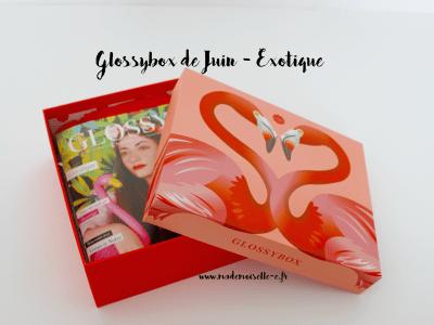 glossybox de juin presentation_mademoiselle-e
