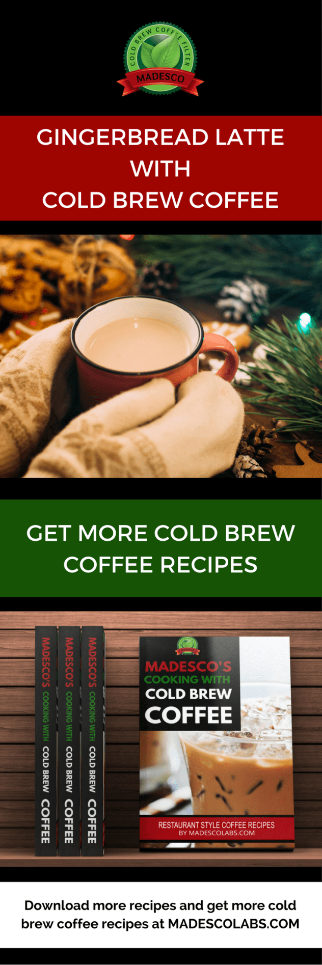 COLD BREW COFFEE - GINGERBREAD LATTE