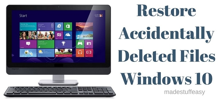 restore accidentally deleted files