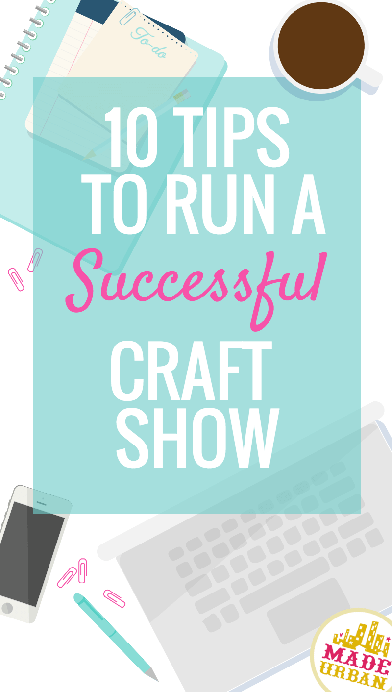How to Host a Successful Craft Show