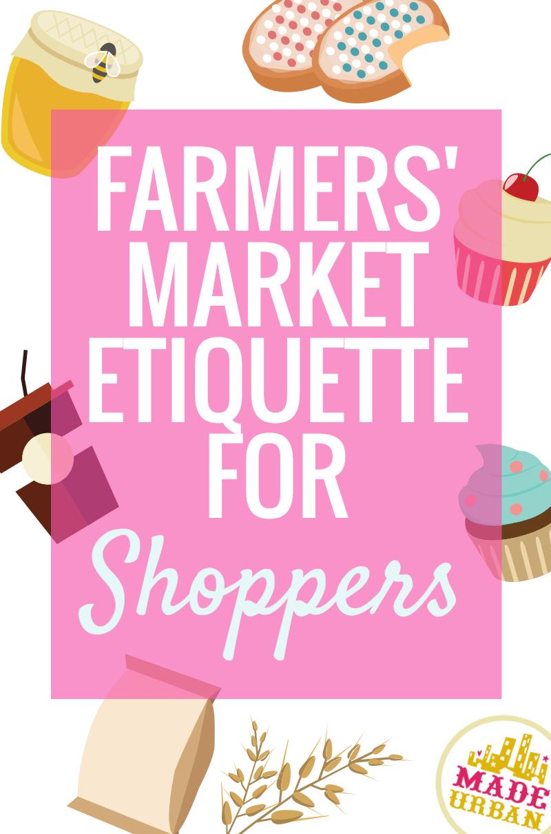 Farmers' Market Etiquette for Shoppers