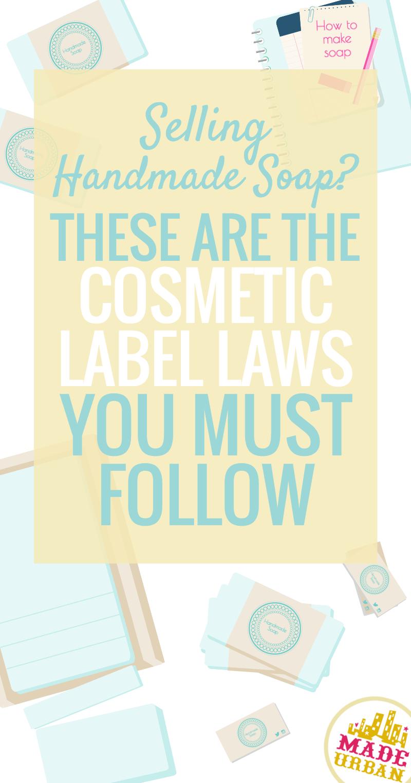 Regulations for Selling Handmade Soap & Cosmetics (2021)