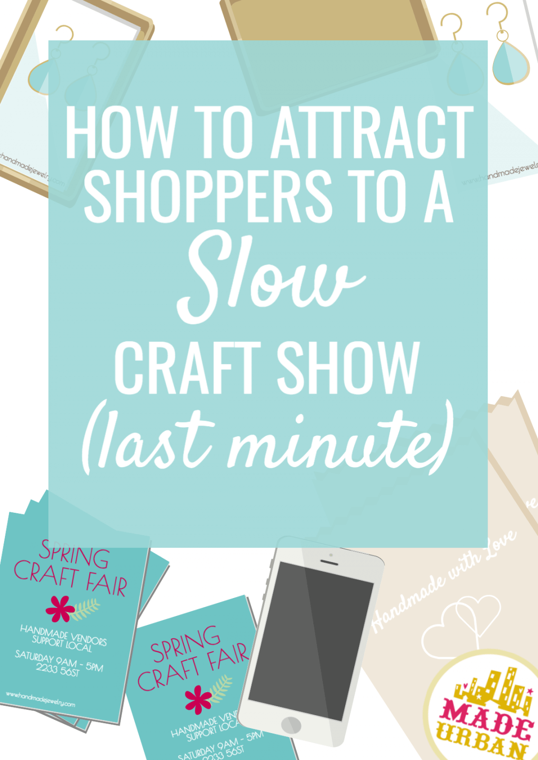 How to Promote a Craft Show Last Minute