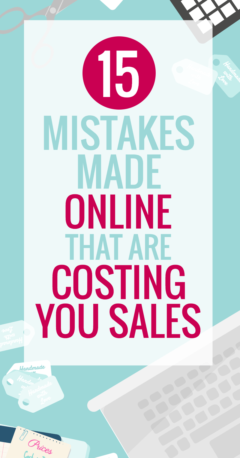 15 Online Mistakes Costing you Sales
