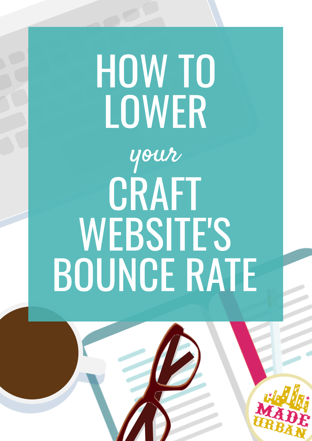 How to Lower your Website's Bounce Rate