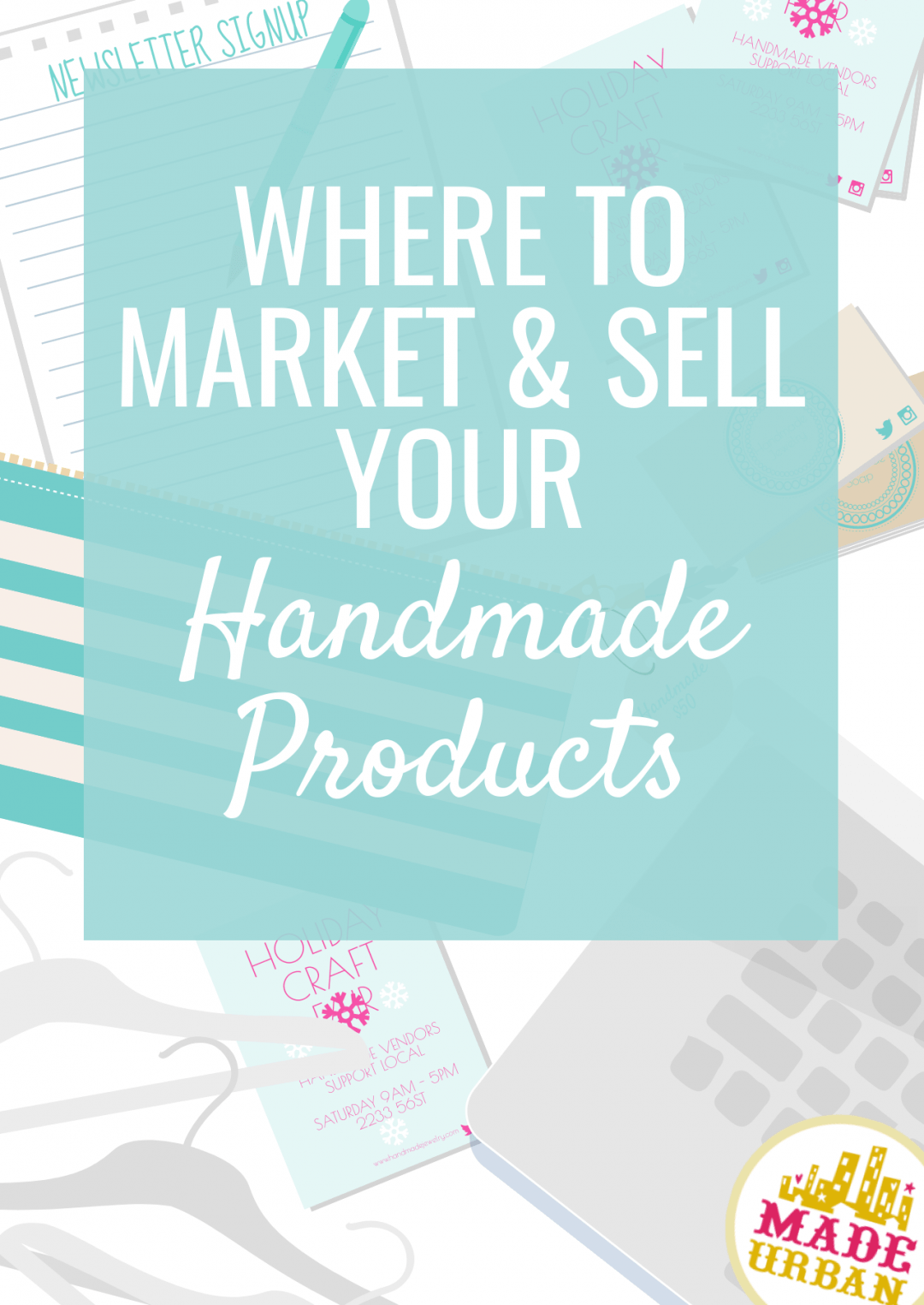 Where to Market & Sell your Handmade Products