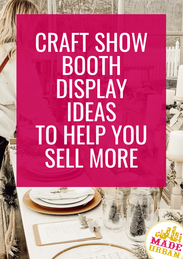 Craft Show Booth Display Ideas to Help you Sell More