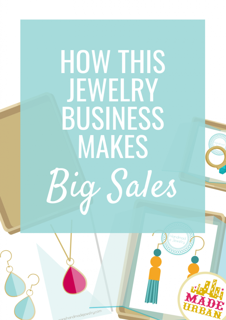 How this jewelry business makes big sales