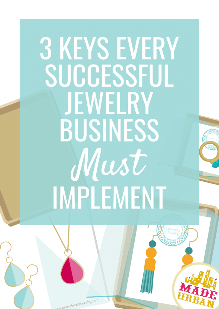 3 keys every successful jewelry business must implement
