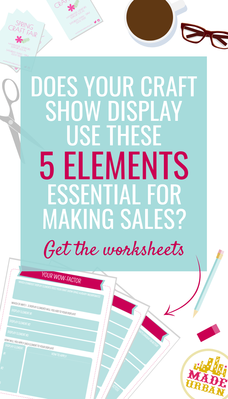 5 Days to a Standout Craft Show Display - learn the 5 elements that are essential for every craft show table or booth