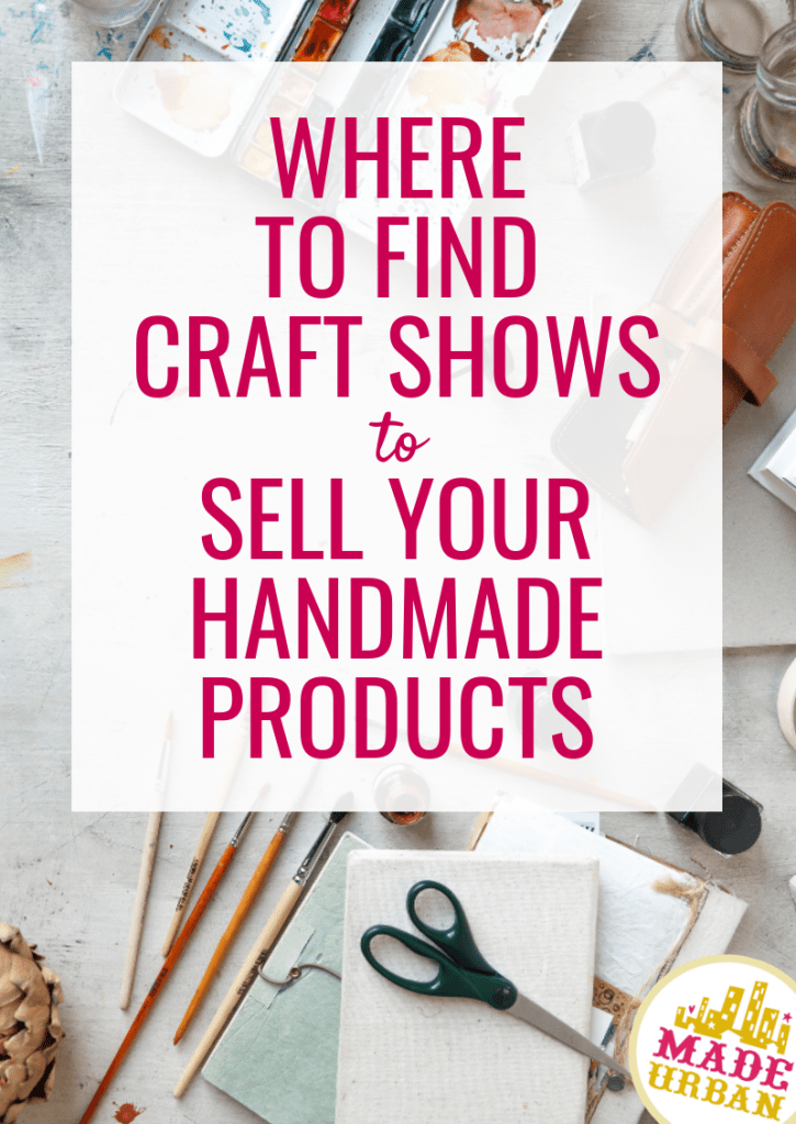 Where to Find Craft Shows to Sell your Handmade Products