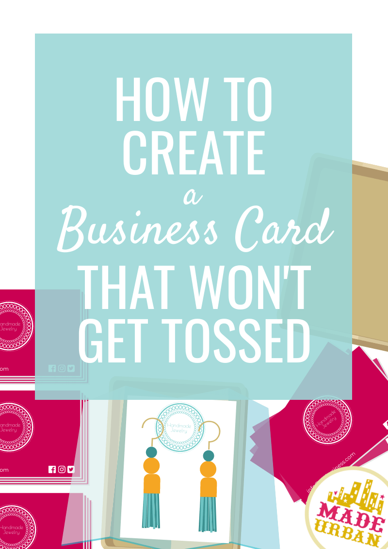 How to create a business card that won't get tossed