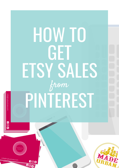 How to Get Etsy Sales From Pinterest