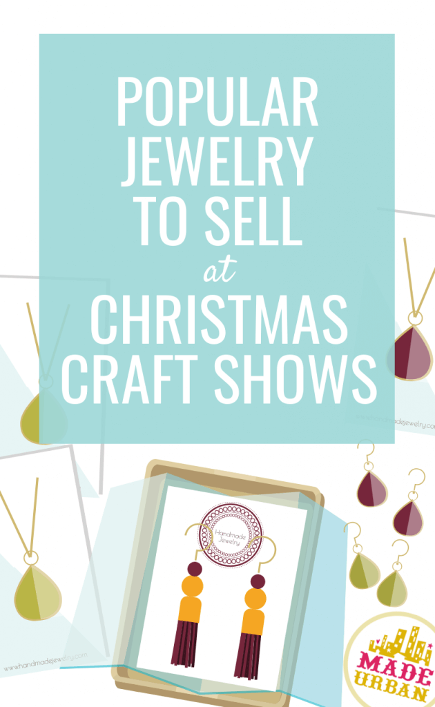 Popular jewelry to sell at Christmas craft shows