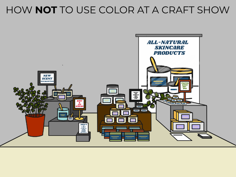 Incorrect use of color at a craft show