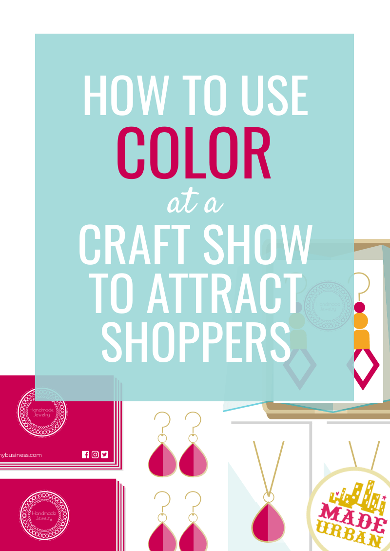 How to Use Color at a Craft Show to Attract Shoppers