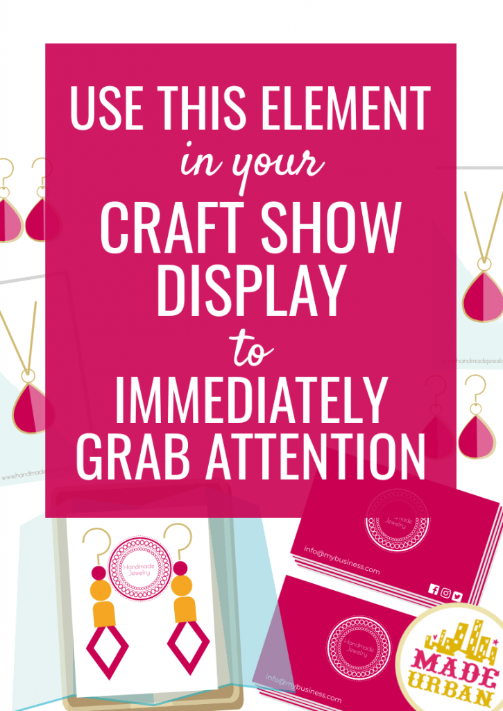 Use this Element in your Craft Show Display to Immediately Grab Attention