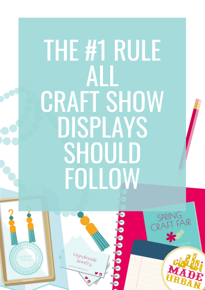 The #1 Rule All Craft Show Displays Should Follow